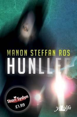 Hunllef  by  Manon Steffan Ros