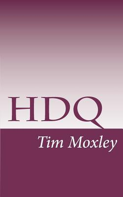 HDQ  by  Tim Moxley