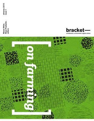 On Farming: Bracket 1  by  Mason White