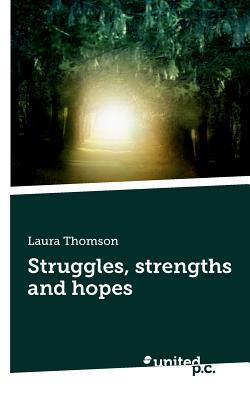 Struggles, Strengths and Hopes  by  Laura Thomson