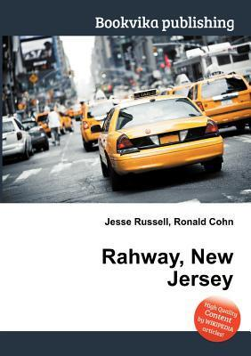 Rahway, New Jersey  by  Jesse Russell