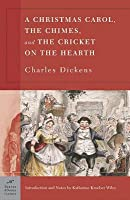 Christmas Carol, The Chimes and The Cricket on the Hearth