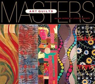 Masters: Art Quilts  by  Ray Hemachandra