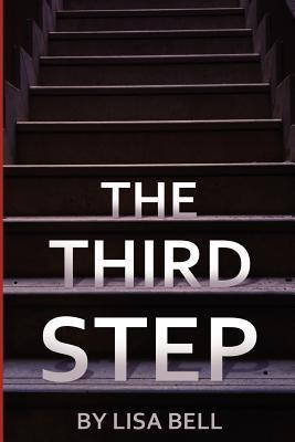 The Third Step  by  Lisa Bell