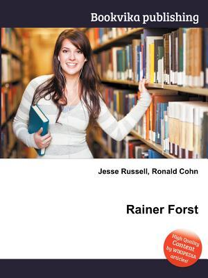 Rainer Forst  by  Jesse Russell