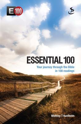 Essential 100: E100 Whitney T Kuniholm