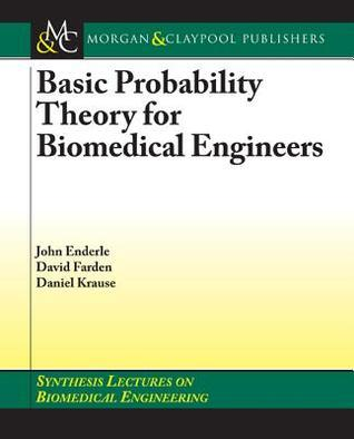 Basic Probability Theory for Biomedical Engineers  by  David Farden
