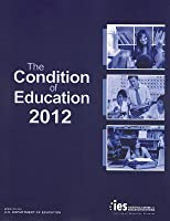 Condition of Education 2012