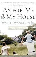 As for Me and My House: Crafting Your Marriage to Last