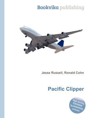 Pacific Clipper  by  Jesse Russell