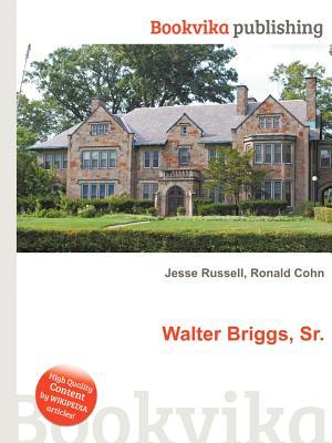 Walter Briggs, Sr.  by  Jesse Russell