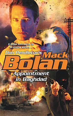 Appointment in Baghdad (SuperBolan, #120)  by  Nathan Meyer