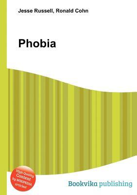 Phobia  by  Jesse Russell