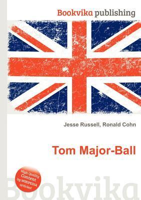 Tom Major-Ball  by  Jesse Russell