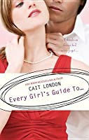Every Girl's Guide To..