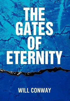 The Gates of Eternity  by  Will Conway