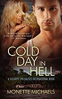 Cold Day in Hell (Security Specialists International, #2)