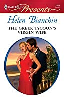 The Greek Tycoon's Virgin Wife (Greek Tycoons) (Harlequin Presents, #2669)