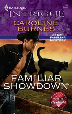Familiar Showdown  (Fear Familiar, #22)  by  Caroline Burnes