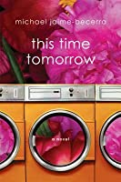 This Time Tomorrow: A Novel