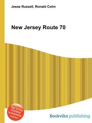 New Jersey Route 70  by  Jesse Russell