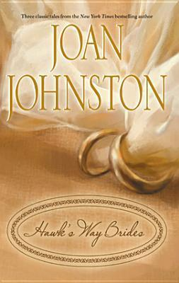Hawks Way Brides  by  Joan Johnston