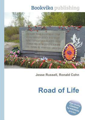 Road of Life Jesse Russell