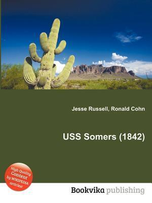 USS Somers (1842)  by  Jesse Russell