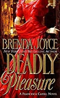 Deadly Pleasure (Francesca Cahill/Deadly, #2)