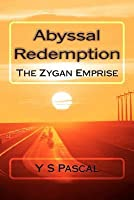 Abyssal Redemption (Zygan Emprise, #2)