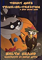 Tommy Goes Trick-Or-Treating (a Bird Brain Book)