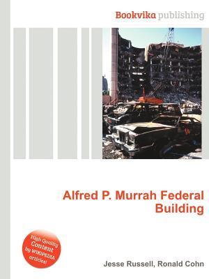 Alfred P. Murrah Federal Building  by  Jesse Russell