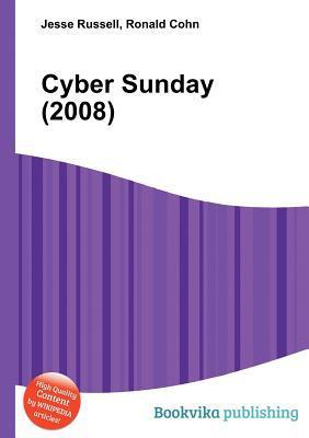 Cyber Sunday (2008)  by  Jesse Russell