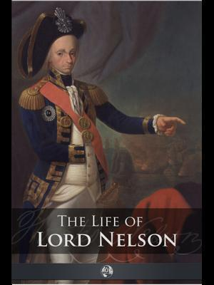 The Life of Lord Nelson Robert Southey