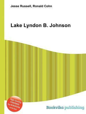 Lake Lyndon B. Johnson  by  Jesse Russell