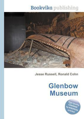Glenbow Museum  by  Jesse Russell