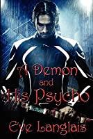 A Demon and His Psycho (Welcome to Hell, #1)