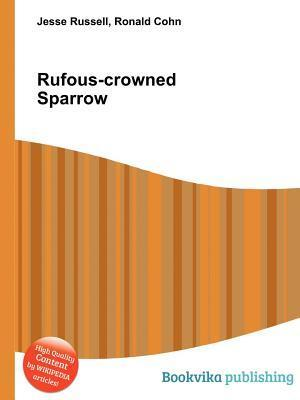 Rufous-Crowned Sparrow  by  Jesse Russell
