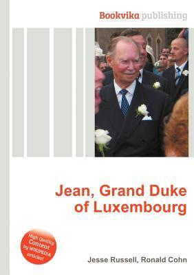 Jean, Grand Duke of Luxembourg  by  Jesse Russell