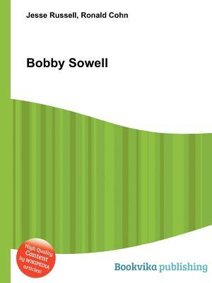 Bobby Sowell  by  Jesse Russell