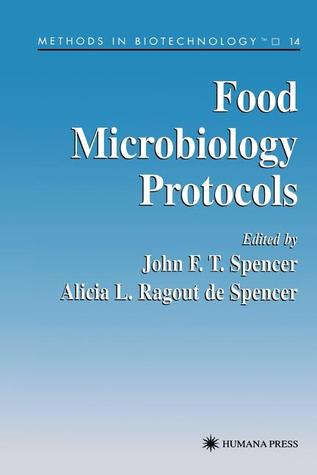 Food Microbiology Protocols John F.T. Spencer