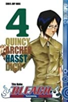 Bleach Volume 4: Quincy Archer hasst dich (Bleach, #4)
