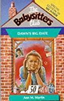 Dawn's Big Date (The Babysitters Club, #50)
