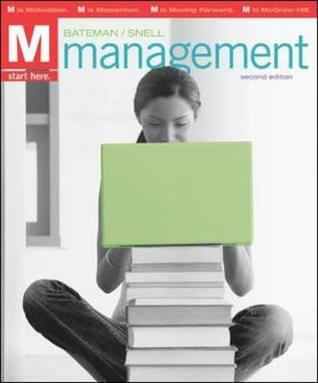 Management: Leading & Collaborating In A Competitive World  by  Thomas S. Bateman