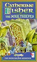 The Soul Thieves (The Snow Walker, #3)