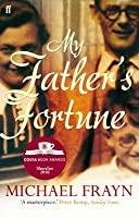 My Father's Fortune: A Life