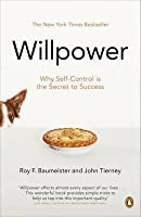 Willpower: Rediscovering Our Greatest Strength.