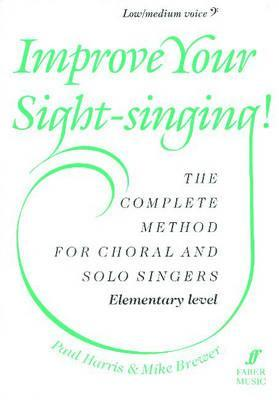 Improve Your Sight-Singing!: Elementary Low / Medium Bass  by  Mike Brewer