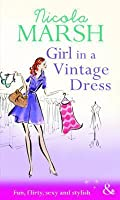 Girl in a Vintage Dress (Mills & Boon Riva)