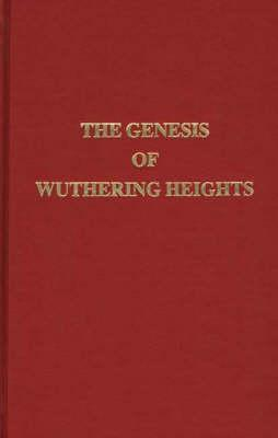 The Genesis of Wuthering Heights: Third Edition  by  Mary Visick